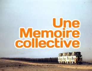 Une Memoire collective